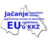 Jačanje kapaciteta dionika regionalnog razvoja za apsorpciju EU sredstava u KKŽ
