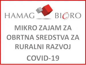 Hamag Bicro - Mikro zajam za obrtna sredstva za ruralni razvoj uslijed epidemije COVID 19