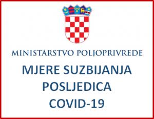 Ministarstvo Poljoprivrede - Mjere suzbijanja posljedica uslijed epidemije COVID 19