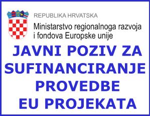 Javni Poziv za sufinanciranje provedbe EU projekata
