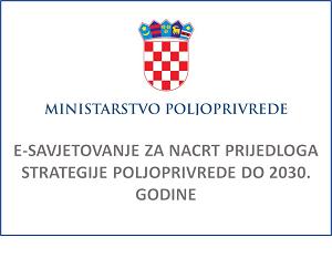 Ministarstvo poljoprivrede - E-savjetovanje za nacrt prijedloga strategije poljoprivrede do 2030. godine